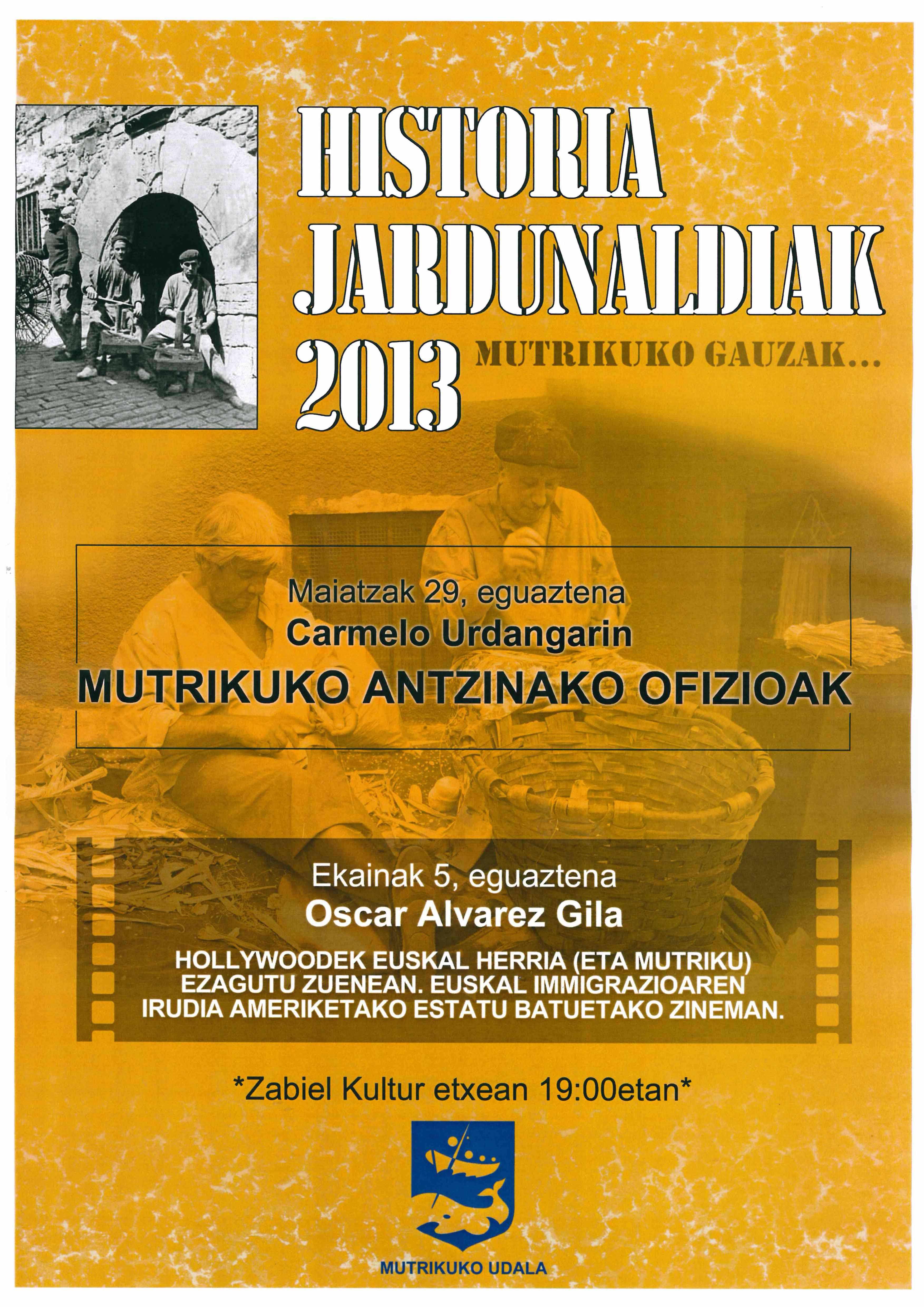 historia jardunaldiak 2013